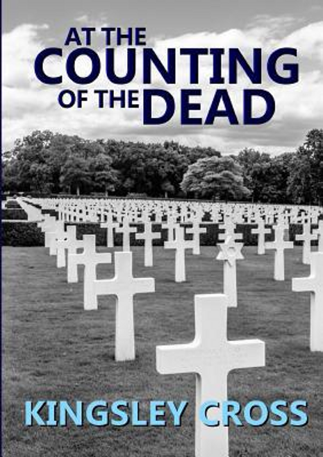 Cross, Kingsley / At the Counting of the Dead (Large Paperback)
