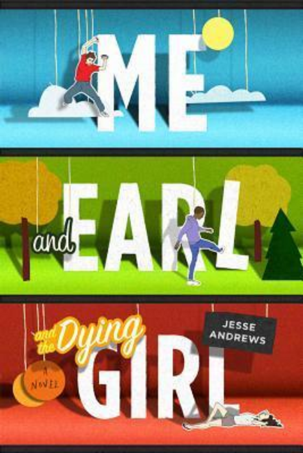 Andrews, Jesse / Me and Earl and the Dying Girl (Large Paperback)