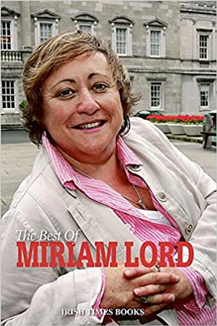 The Best of Miriam Lord (Large Paperback)