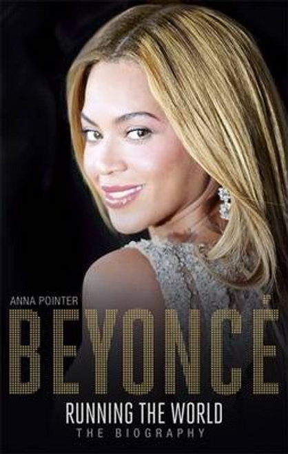 Pointer, Anna / Beyonce: Running the World (Large Paperback)