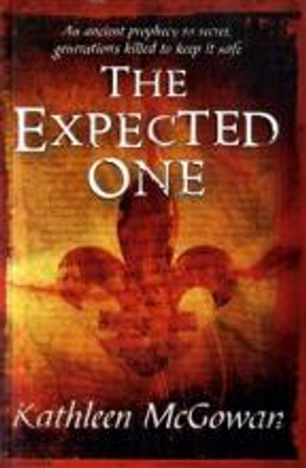 McGowan, Kathleen / The Expected One (Large Paperback)