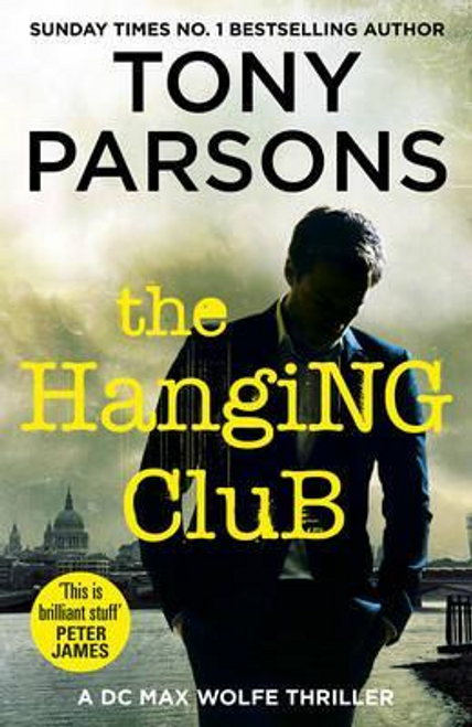Parsons, Tony / The Hanging Club (Large Paperback)