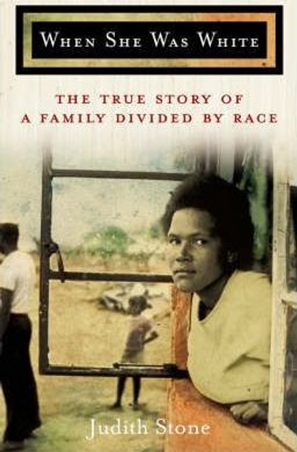 Stone, Judith / When She Was White (Large Paperback)