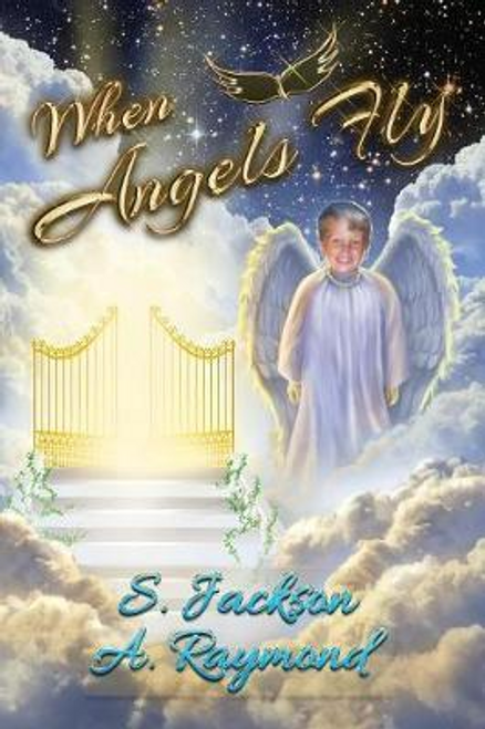 Jackson, S. / When Angels Fly (Large Paperback)