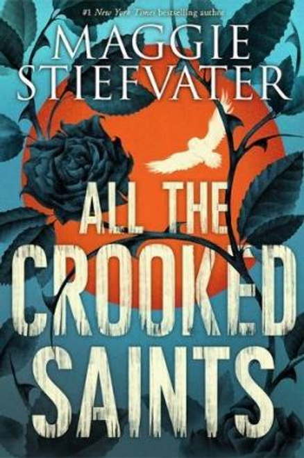 Stiefvater, Maggie / All the Crooked Saints (Large Paperback)