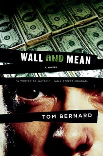 Bernard, Tom / Wall and Mean (Large Paperback)