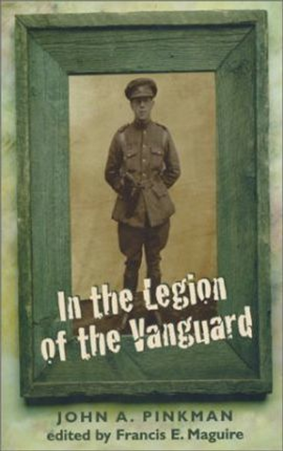 Pinkman, John A. / In the Legion of the Vanguard (Large Paperback)