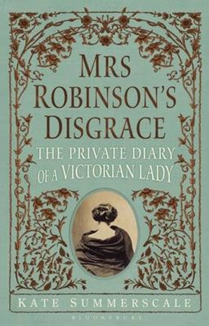 Summerscale, Kate / Mrs Robinson's Disgrace (Large Paperback)