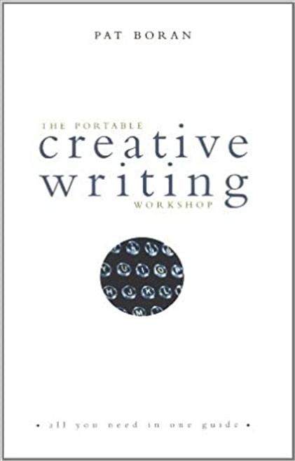 Boran, Pat / The Portable Creative Writing Workshop (Large Paperback)