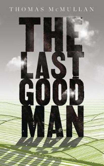 McMullan, Thomas / The Last Good Man (Large Paperback)
