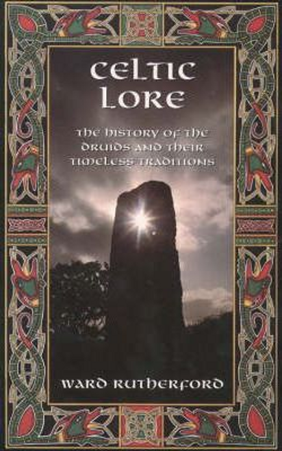 Rutherford, Ward / Celtic Lore (Large Paperback)