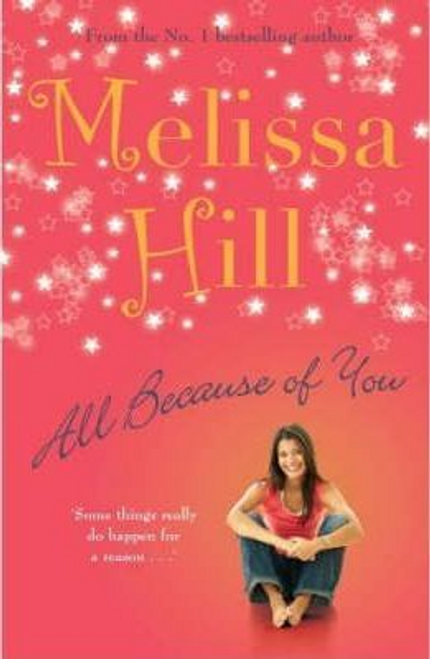 Hill, Melissa / All Because of You (Large Paperback)
