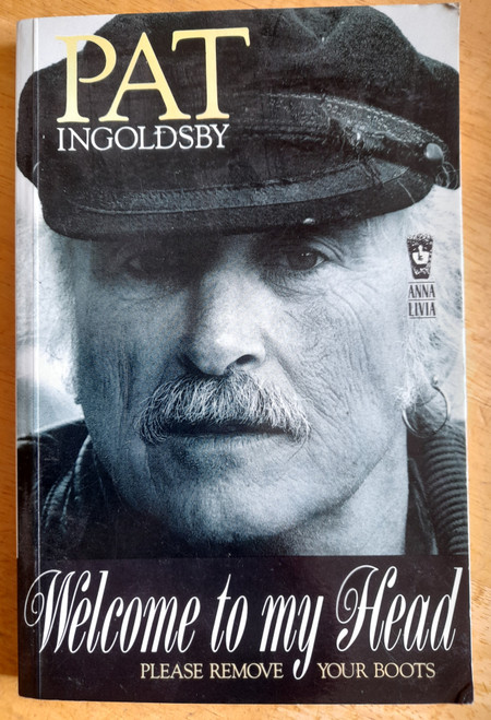 Ingoldsby, Pat - Welcome to My Head ( Please Remove Your Boots) - PB - Poetry -1991  ( Originally 1986)