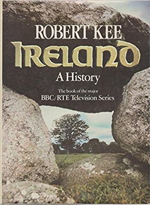 Kee, Robert - Ireland : A History - HB - 1980