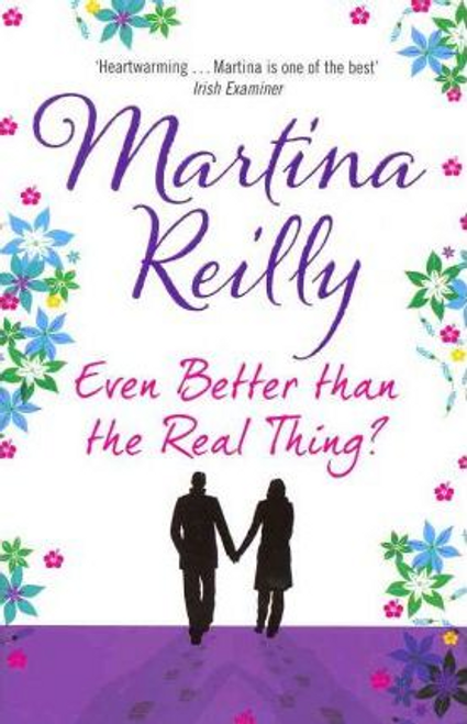 Reilly, Martina / Even Better than the Real Thing? (Large Paperback)