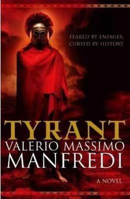 Manfredi, Valerio Massimo / Tyrant (Large Paperback)