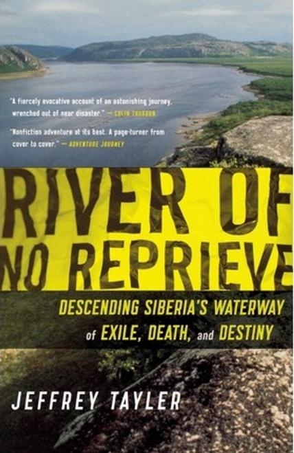 Tayler, Jeffrey / River of No Reprieve (Large Paperback)