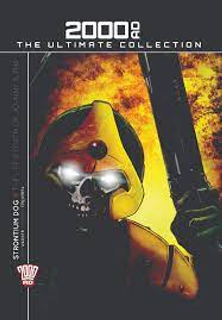 Wagner, John & Ezquerra, Carlos Strontium Dog : The Life and Death of Johnny Alpha ( 2000AD - The Ultimate Collection Series)