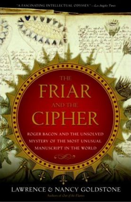 Goldstone, Lawrence / The Friar and the Cipher (Large Paperback)