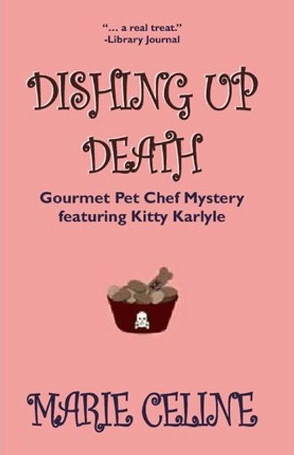 Celine, Marie / Dishing Up Death (Large Paperback)