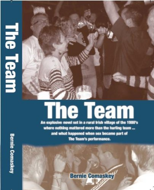 Comaskey, Bernie / The Team (Large Paperback)