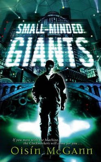 McGann, Oisin / Small-Minded Giants (Large Paperback)