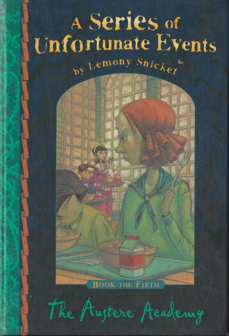 Snicket, Lemony / A Series of Unfortunate Events (Book 5) The Austere Academy