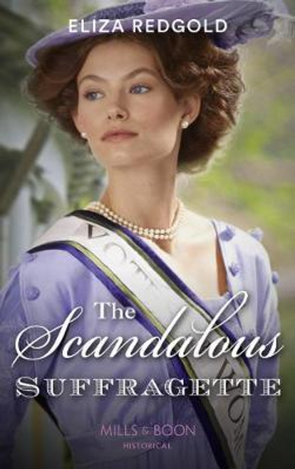Mills & Boon / Historical / The Scandalous Suffragette