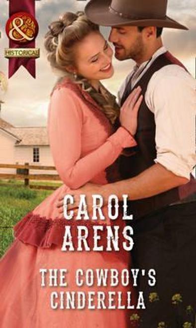 Mills & Boon / Historical / The Cowboy's Cinderella