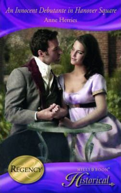 Mills & Boon / Historical / An Innocent Debutante in Hanover Square