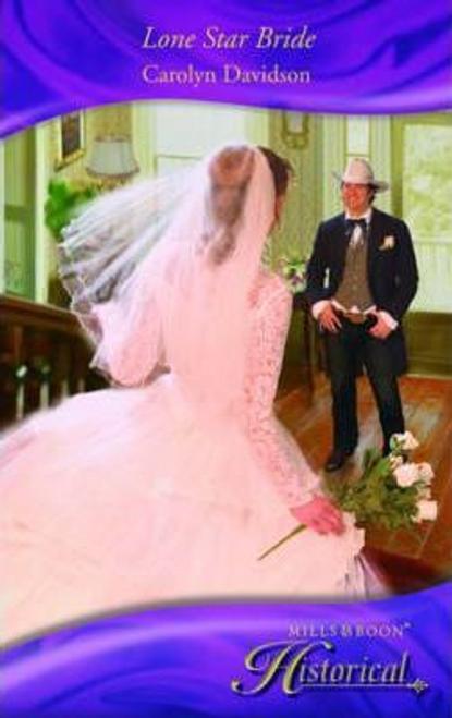 Mills & Boon / Historical / Lone Star Bride