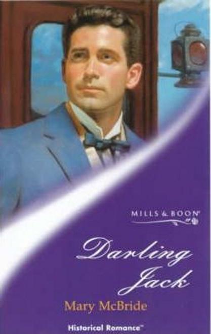 Mills & Boon / Historical / Darling Jack
