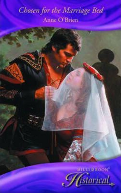 Mills & Boon / Historical / Chosen for the Marriage Bed