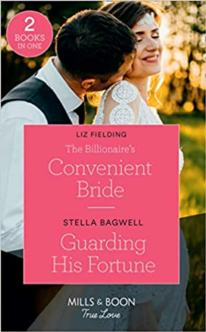Mills & Boon / True Love / Billionaire's Convenient Bride: The Billionaire's Convenient Bride / Guarding His Fortune (the Fortunes of Texas: the Lost Fortunes)