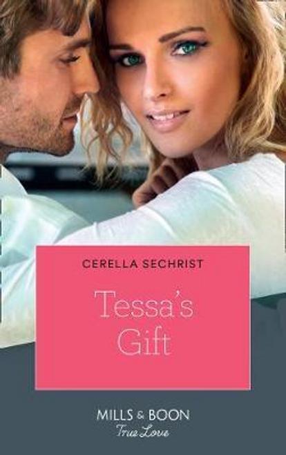 Mills & Boon / True Love / Tessa's Gift