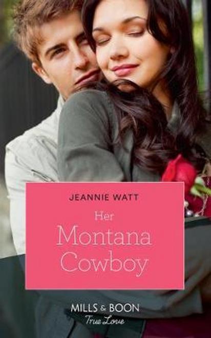 Mills & Boon / True Love / Her Montana Cowboy