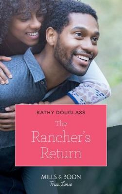 Mills & Boon / True Love / The Rancher's Return