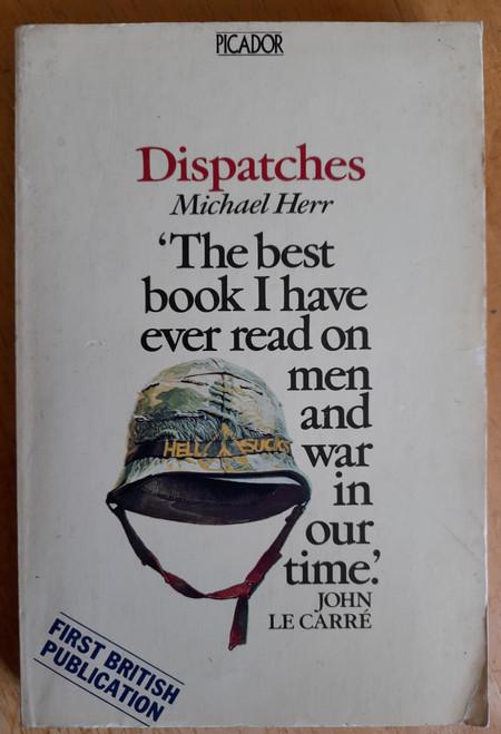 Herr, Michael - Dispatches ( US Army in VIetnam) - Vintage Picador PB UK Ed