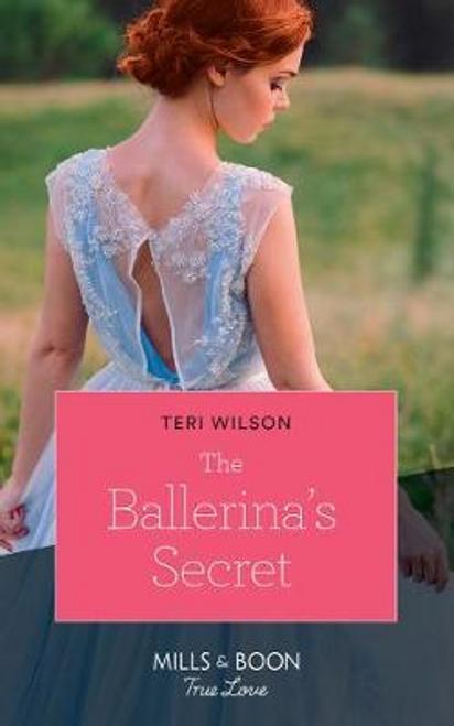 Mills & Boon / True Love / The Ballerina's Secret