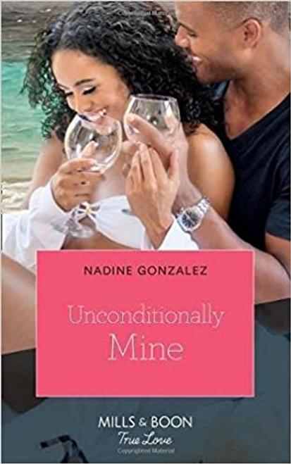 Mills & Boon / True Love / Unconditionally Mine