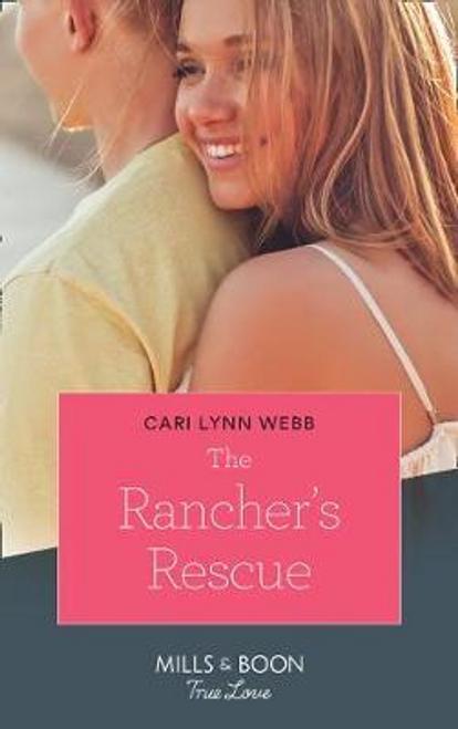 Mills & Boon / True Love / The Rancher's Rescue