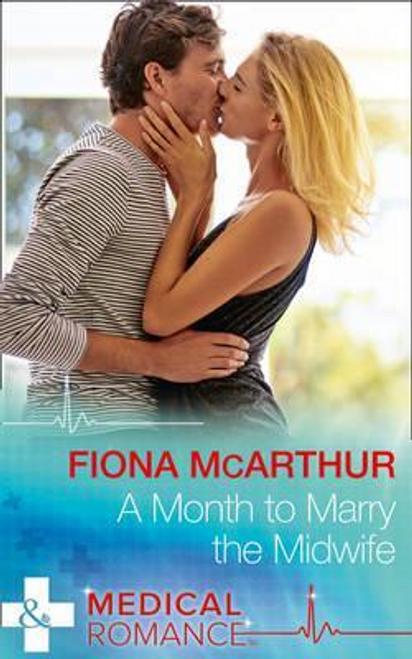 Mills & Boon / Medical / A Month To Marry The Midwife