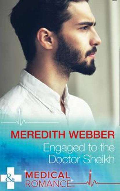 Mills & Boon / Medical / Engaged To The Doctor Sheikh