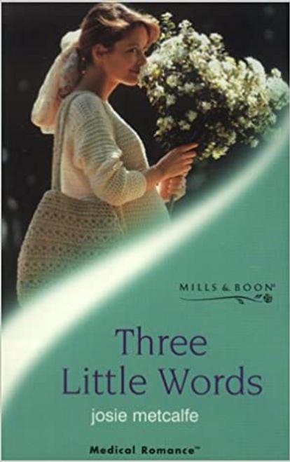Mills & Boon / Medical / Three Little Words