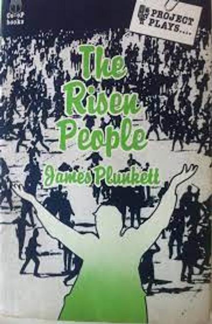 Plunkett, James - The Risen People ( Project Plays Edition PB  - 1978) - Irish Theatre