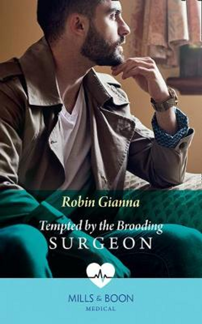 Mills & Boon / Medical / Tempted By The Brooding Surgeon