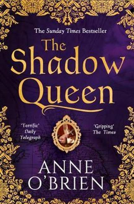 OBrien, Anne / The Shadow Queen