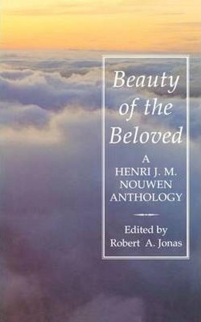 Nouwen, Henri J. M. / Beauty of the Beloved
