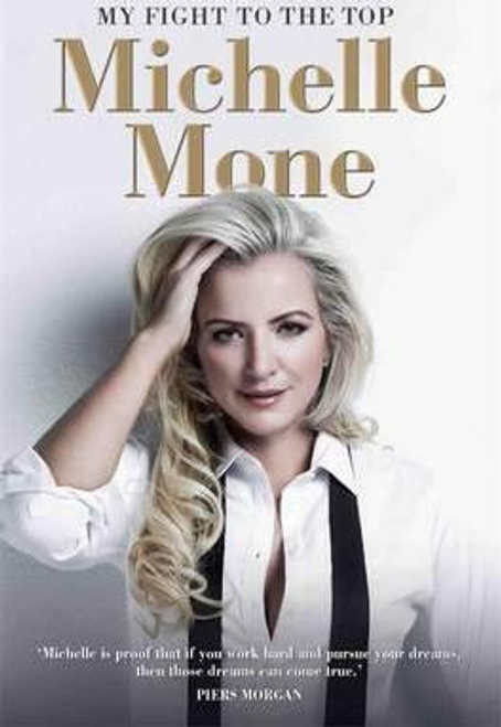 Mone, Michelle / My Fight to the Top