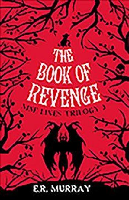 Murray, E. R. / The Book of Revenge: Nine Lives Trilogy 3
